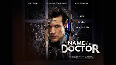 "Doctor Who Season 7 Finale: ""The Name of the Doctor"""
